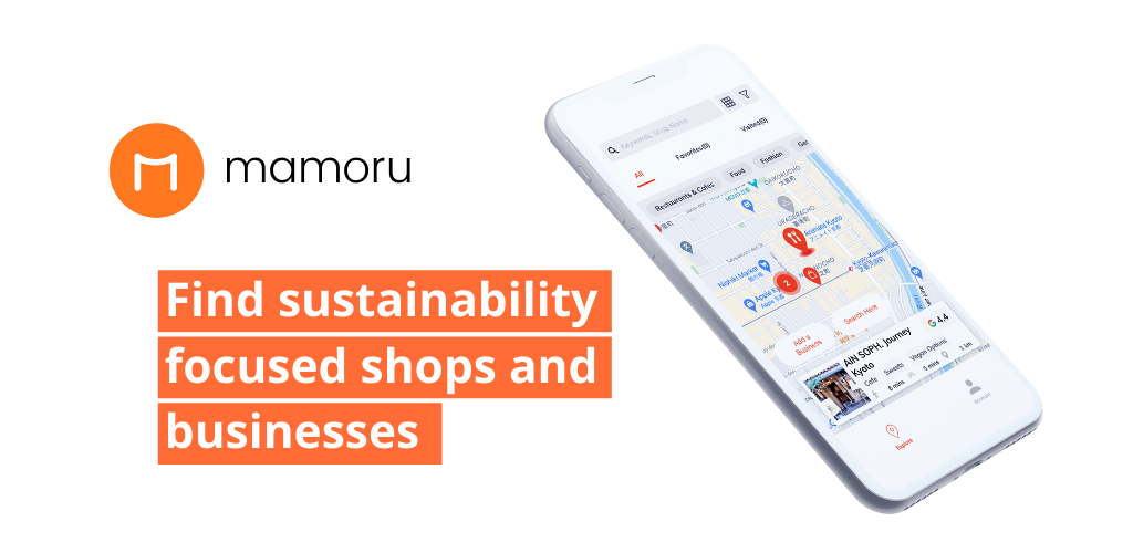 "A screen capture of the mamoru app and its catch copy: ""Find sustainability focused shops and businesses"""